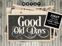 Good Old Days 1910's