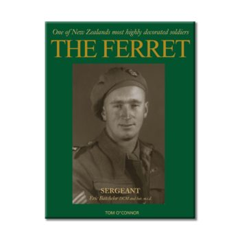 The Ferret One Of New Zealands Most Highly Decorated Soldiers