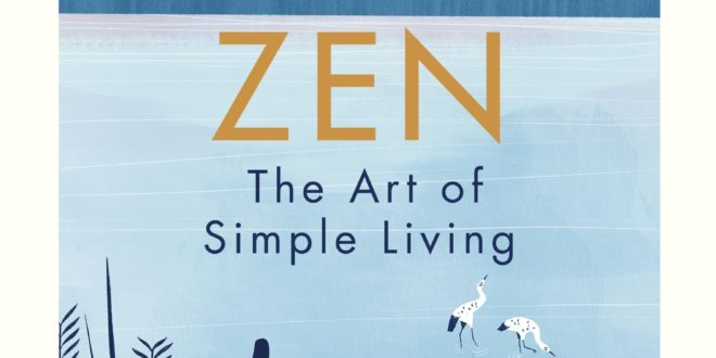 Zen the art of Simple Living