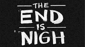 the-end-is-nigh-3